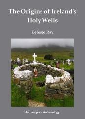 The origins of Ireland's holy wells