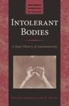 Intolerant bodies