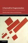 farewell to fragmentation