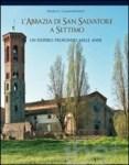 L'Abbazia di San Salvatore a Settimo
