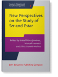 New perspectives on the study of ser and estar