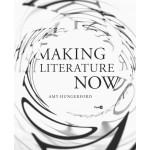 making-literature-now