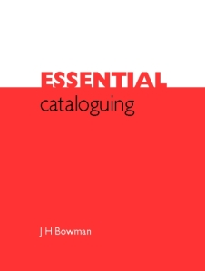 essential cataloguing bowman