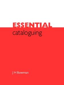 essential cataloguing bowman