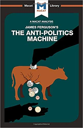 Cover of The anti-politics machine