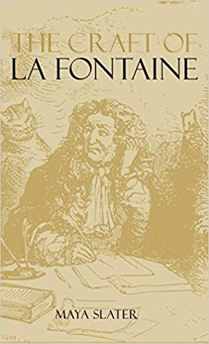 Cover of The craft of La Fontaine by Slater