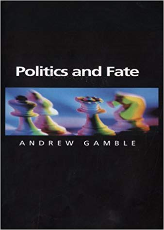 Politics and fate by Gamble