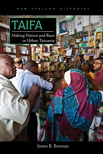 Taifa: making nation and race in urban Tanzania