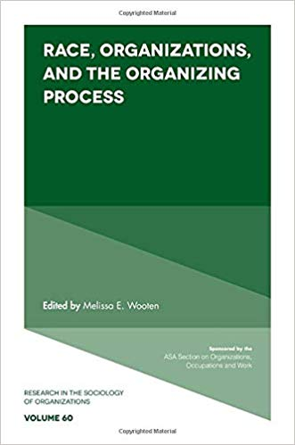 race, organizations, and the organizing process