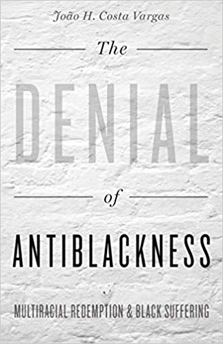 The denial of antiblackness