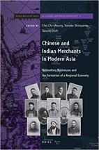 Chinese and Indian Merchants in Modern Asia